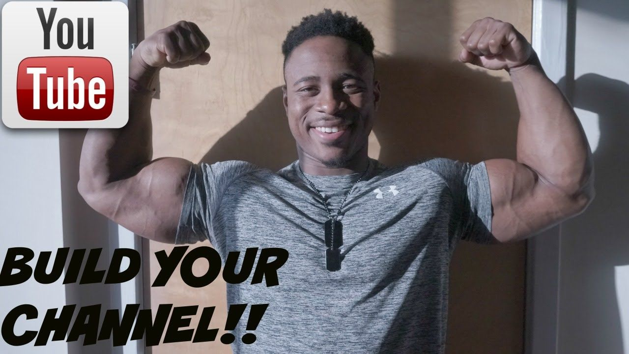 How To Build A Fitness Youtube Channel Youtube, Channel