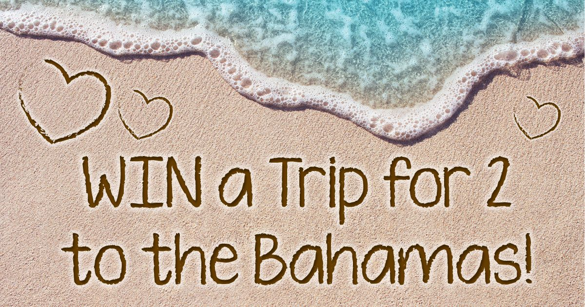 win a trip to bahamas 2019