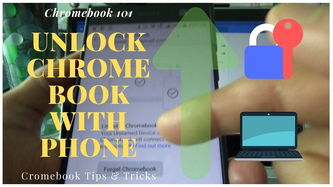 How to Unlock Chromebook with Your Smartphone | Chromebook ...