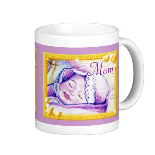 Sweet Dreams Baby Mom Coffee Mug by MoonDreams Music #mug #coffee #tea #mom #mothersday #baby