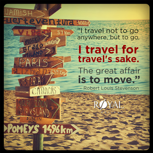"""#TravelQuotes: """"I travel not to go anywhere, but to go. I travel for travel's sake. The great affair is to move."""" -Robert Louis Stevenson"""