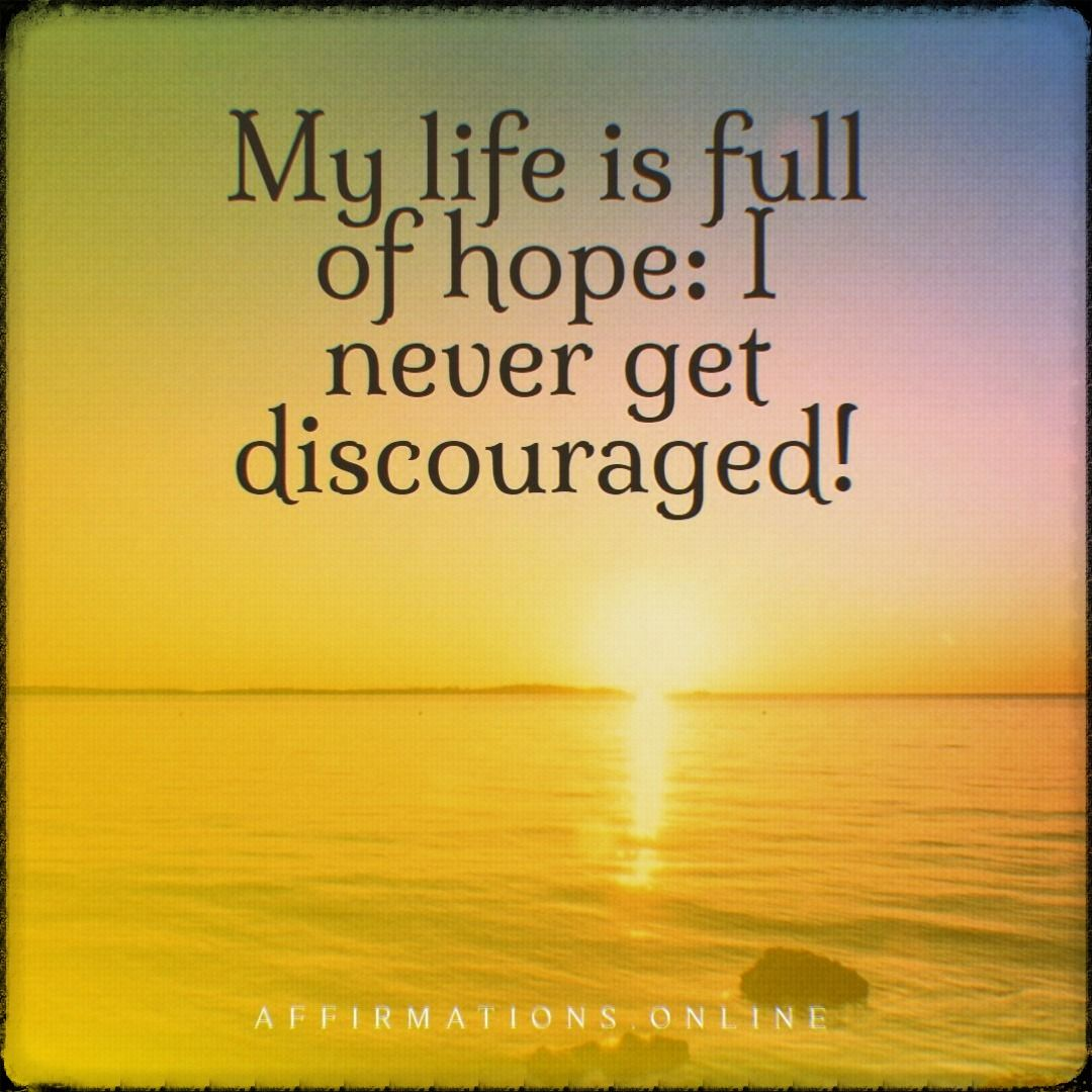 Positive Affirmations For Hope In