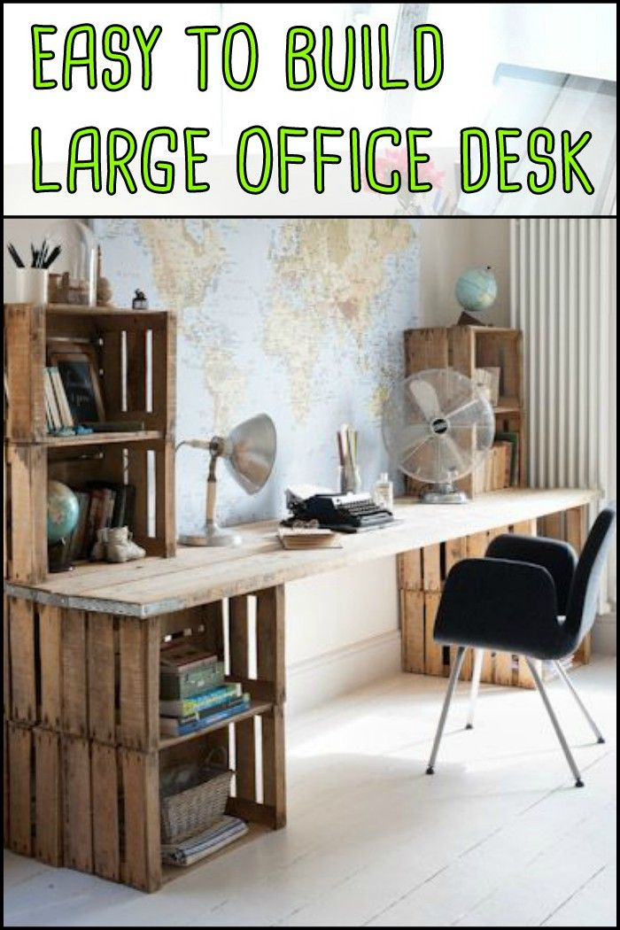 Easy To Build Large Desk Ideas For Your Home Office Home Diy Home Office Decor Decor