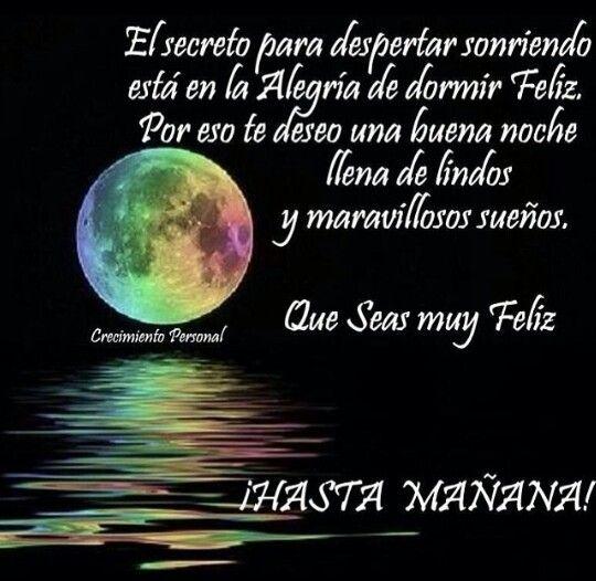 Dormir Feliz Reflexiones De Buenas Noches Buenas Noches Hasta