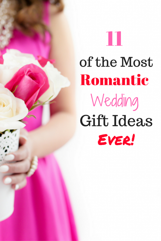 11 Of The Most Wedding Gift Ideas Ever