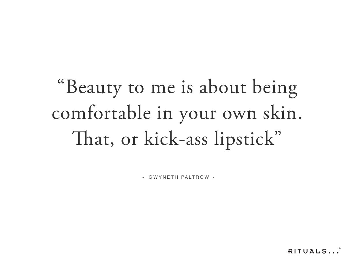 Beauty To Me Is About Being Comfortable In Your Own Skin That Or