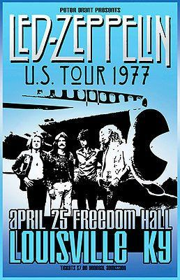 Led Zeppelin - U.S. Tour - 1977 - Freedom Hall - Louisville KY - Concert Poster