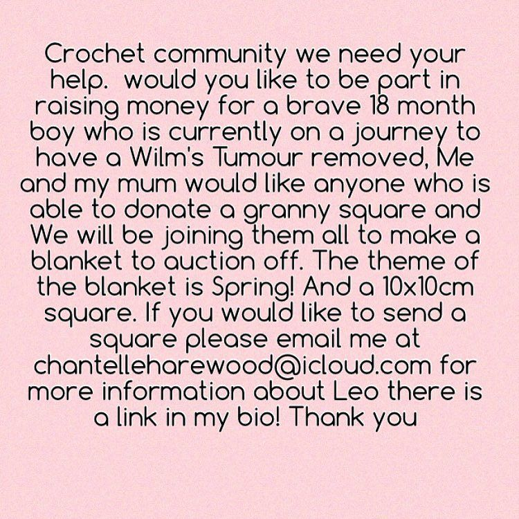 We are looking for about 100 squares if you would like to send us one please email me at chantelleharewood@icloud.com for more information:D the theme of the blanket is Spring and the size 10x10! Thank you so much #pleasehelp #crochetlove #crochetblanket #fundraising #crochetaddict #crochettherapy #crochetersofinstagram #crochetcommunity #crochet #helpleothelion by chantelleharewood