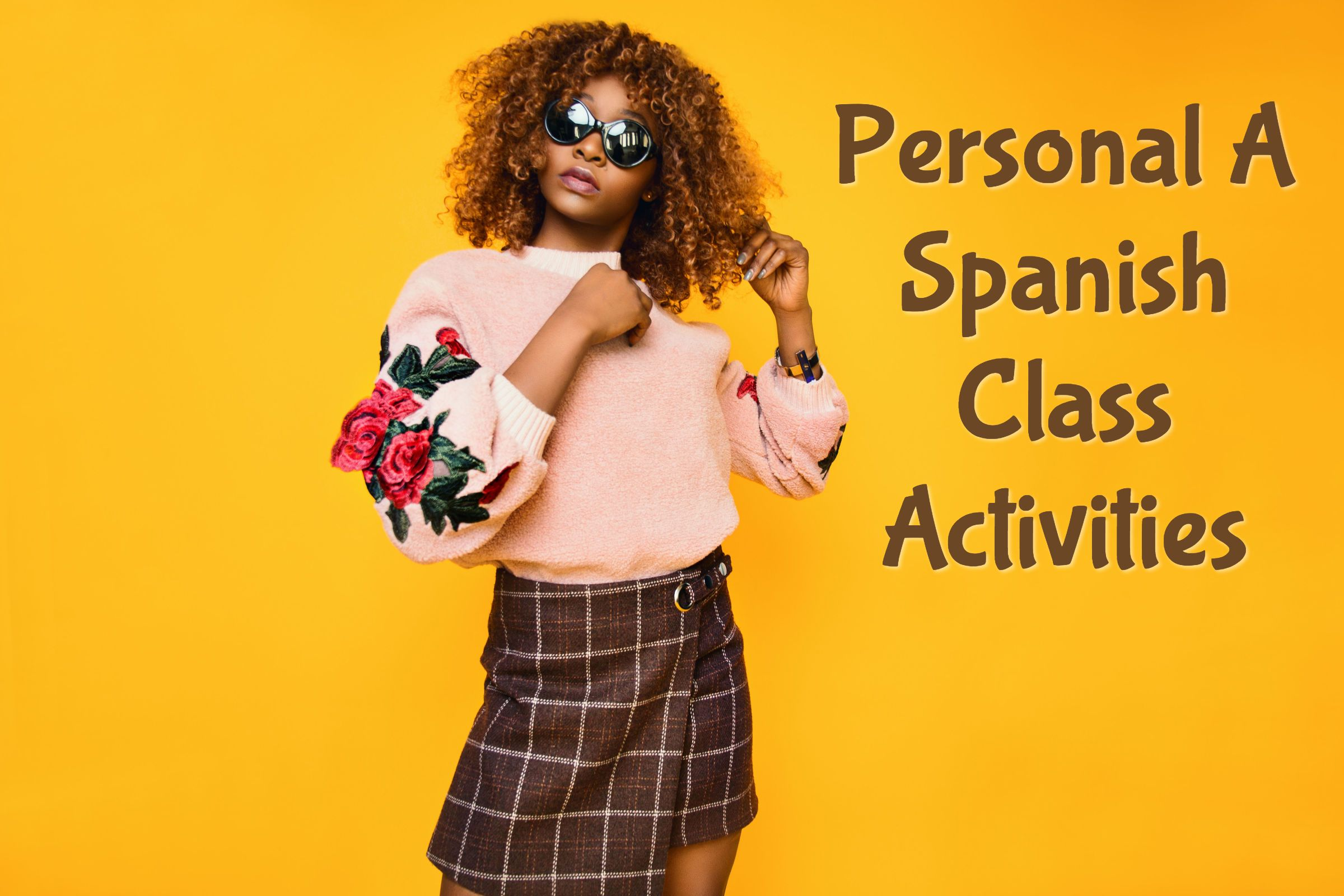 Personal A Spanish Class Activities