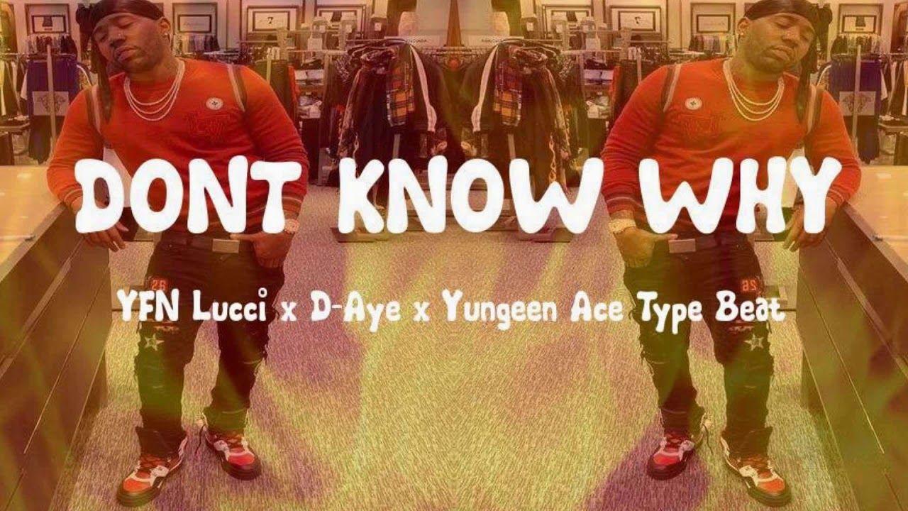 YFN Lucci x D-Aye x Yungeen Ace Type Beat 2019