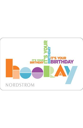 Nordstrom Birthday Hooray E Gift Card Available At