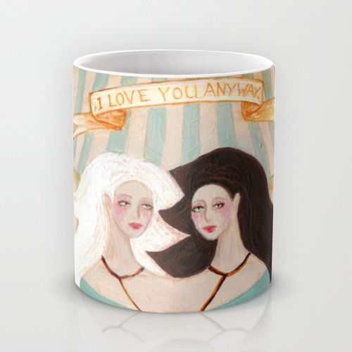 I Love You Anyway, or The Girl Makes Peace With Herself Mug by Rowena Murillo | Society6