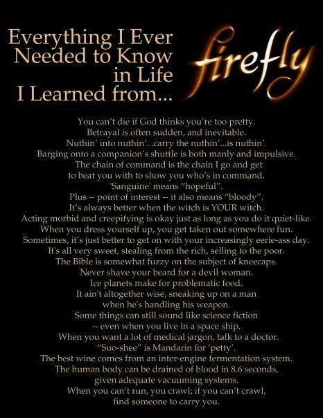 Everything I needed to know in life, I learned from Firefly