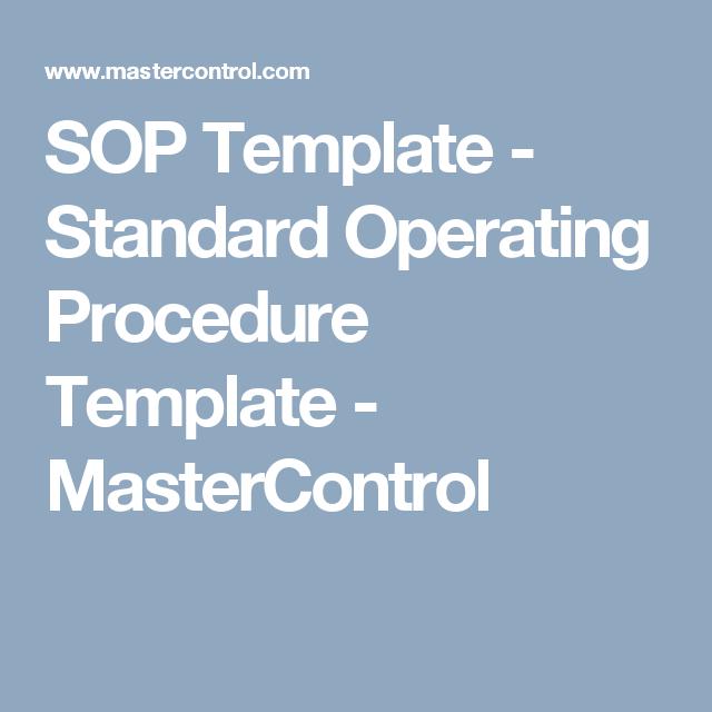Why Sop Is Used   Sop Template Standard Operating Procedure Template Mastercontrol