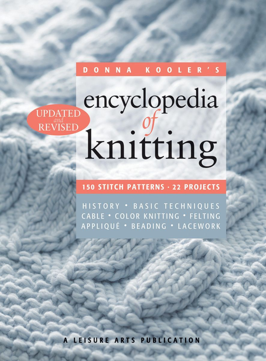Encyclopedia Of Knitting Revised
