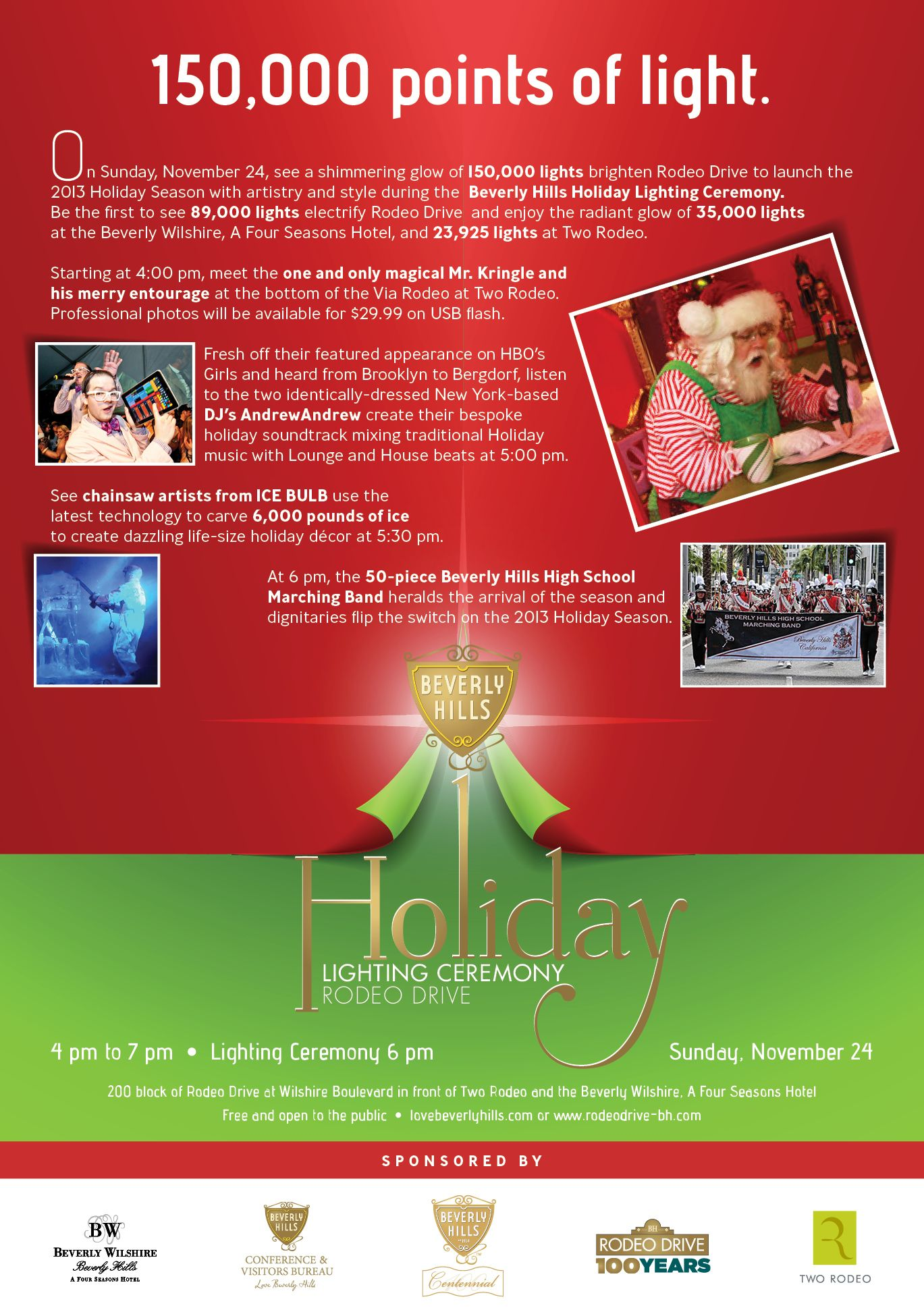 You Re Invited Join Us On November 24th As We Light Up The Town At Our Rodeo Drive Holiday Lighting Ceremony Bwholiday Holiday Lights Festival Decorations Holiday