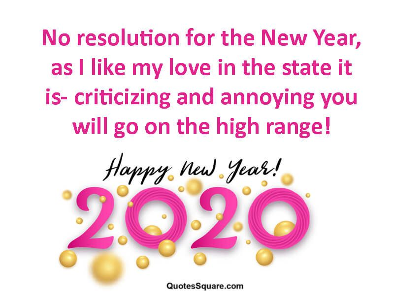 New Year Resolution Quote Funny 2020 Happy New Year Pictures Happy New Year Wishes New Year Jokes