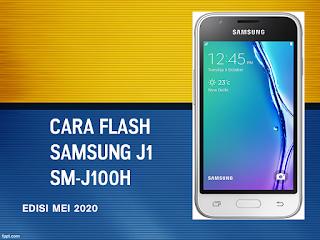 Pin Di Cara Flash Samsung J1 Sm J100h