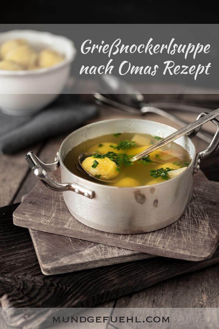 Griessnockerlsuppe Nach Omas Rezept Rezepte Omas Rezepte