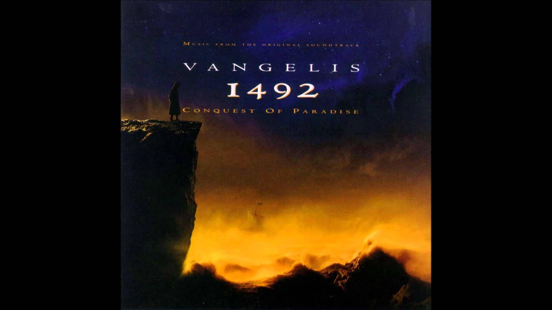 El Dulce Placer De Disfrutar La Buena Música Vangelis 1492 Conquest Of Paradise Full Album Conquest Of Paradise New Age Music Chill Out Music