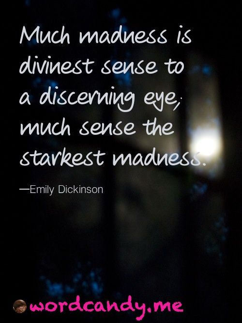 emily dickinson much madness is divinest sense