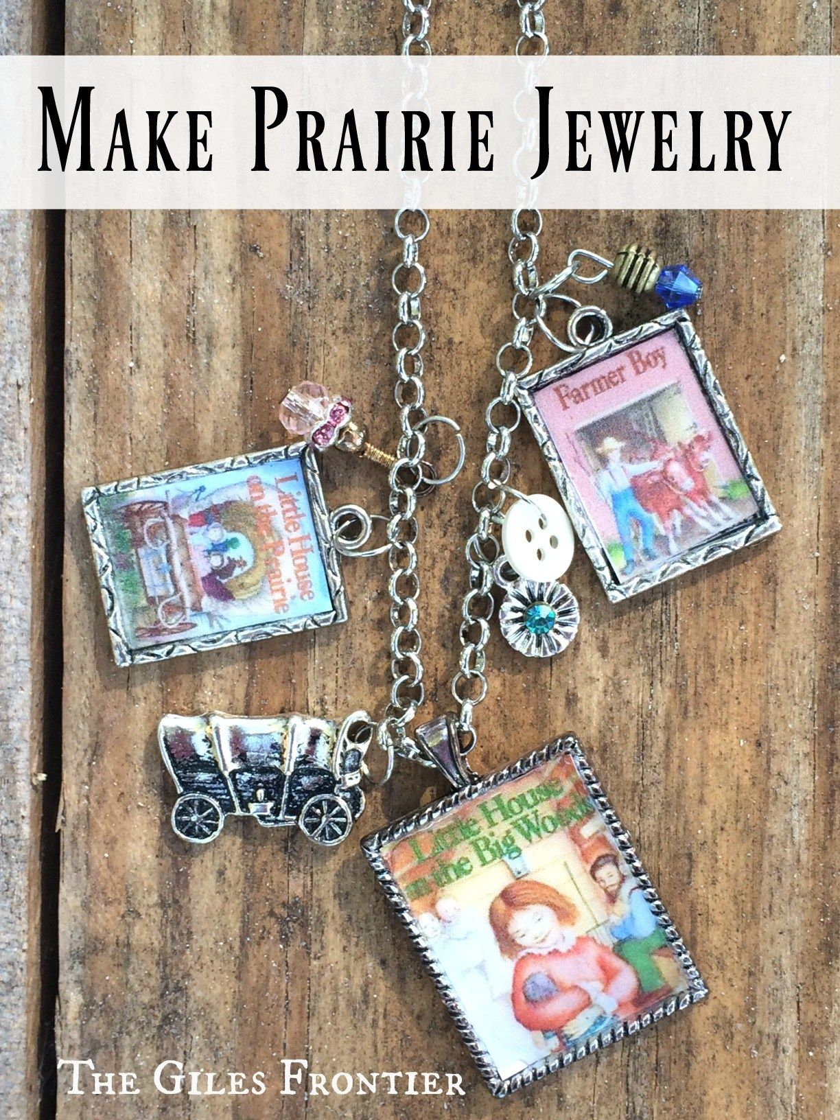 Making Jewelry With Little House On The Prairie