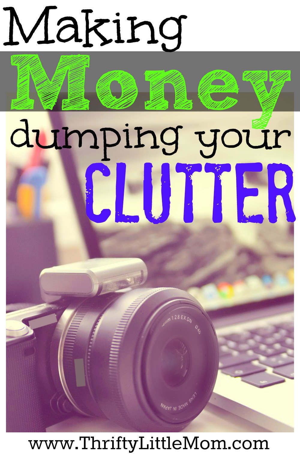 Making Money Dumping Your Clutter How to make money