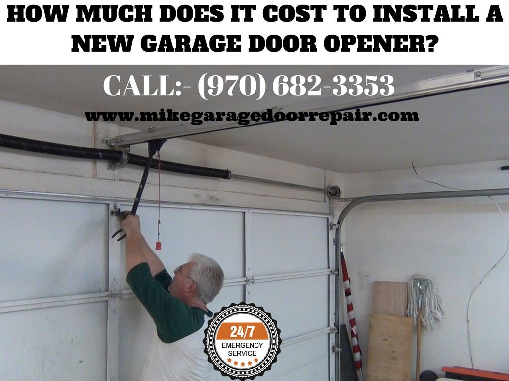 how much does it cost to install a new garage door opener for any questions