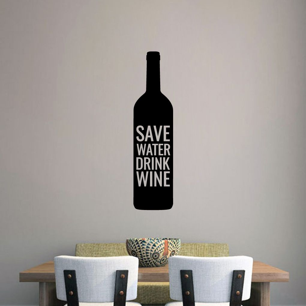 Save water drink wine wall decals wall stickers wine wall save