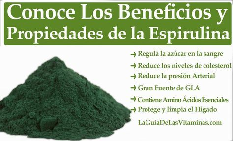 Espirulina 7 Beneficios Para Tu Salud Y Porque Usarla