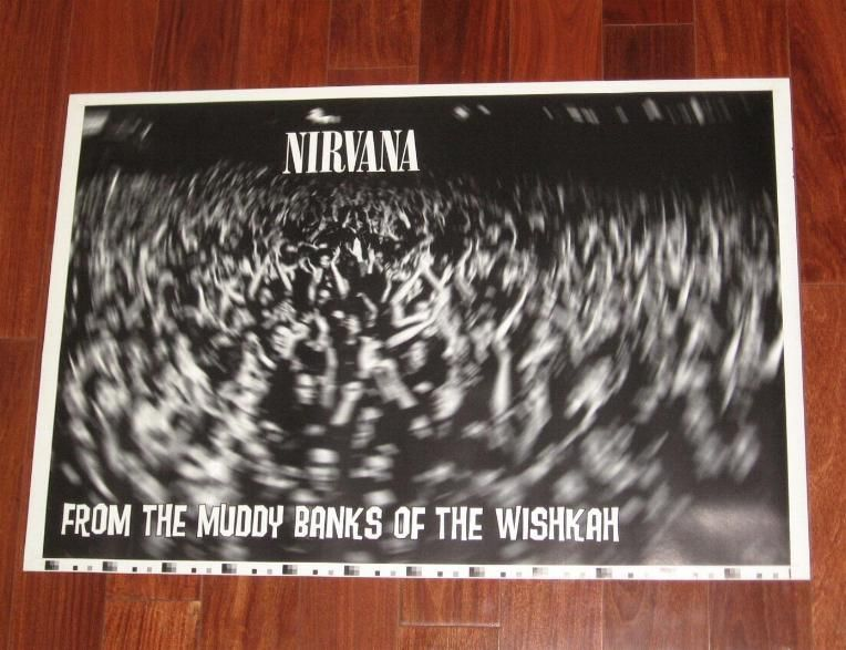 Nirvana From The Muddy Banks Of Wishkah 2 Sided Poster 25x38 Printer S Proof 42157 29 95 Vinyl Frontier Music Rare Records Cds Posters Memorabilia