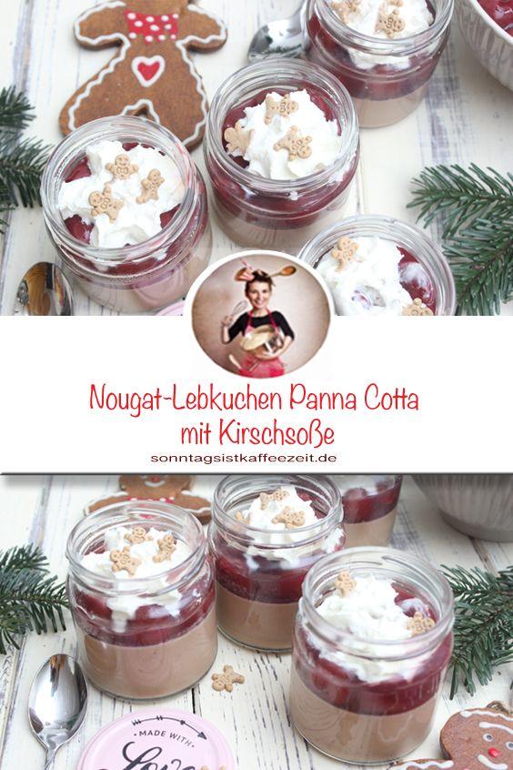 Nougat-Lebkuchen Panna Cotta mit Kirschsoße – Dessert im Glas  #nachtischweihnachten