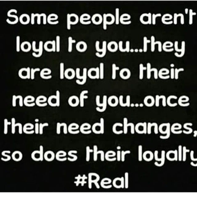 Loyalty Quote Loyalty Quotes Words Perfection Quotes