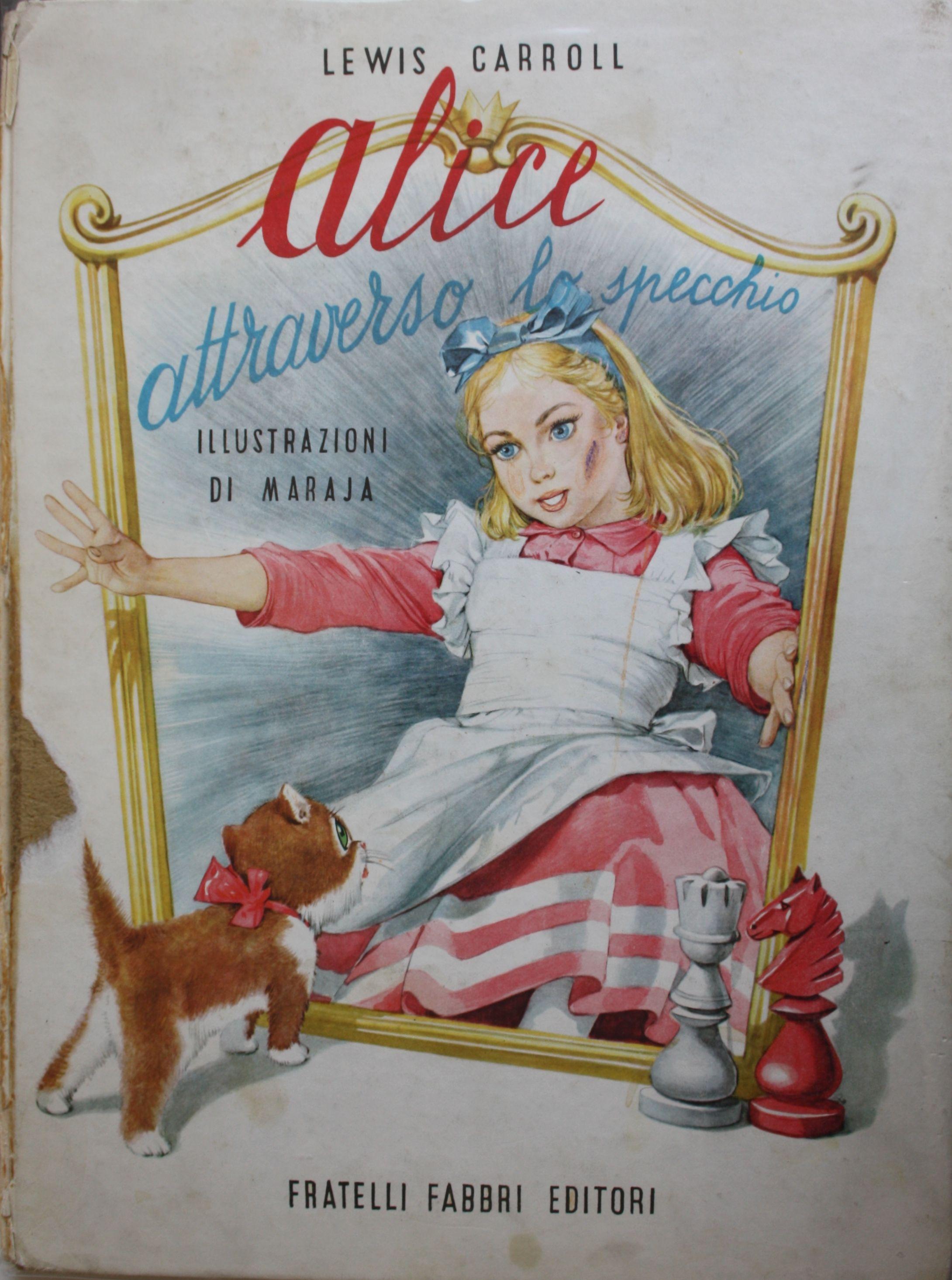 Alice Attraverso lo Specchio Fratelli Fabbri Editori 1959 | Alice ...