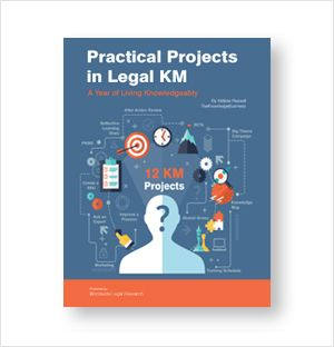 Practical Projects in Legal KM | Competitive and Business