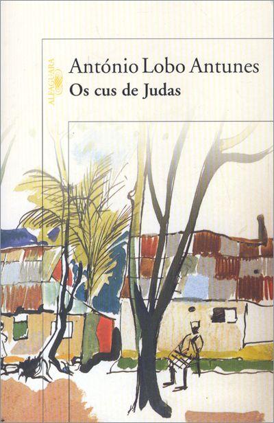 Os Cus De Judas De Antonio Lobo Antunes Lobo Capas De Livros