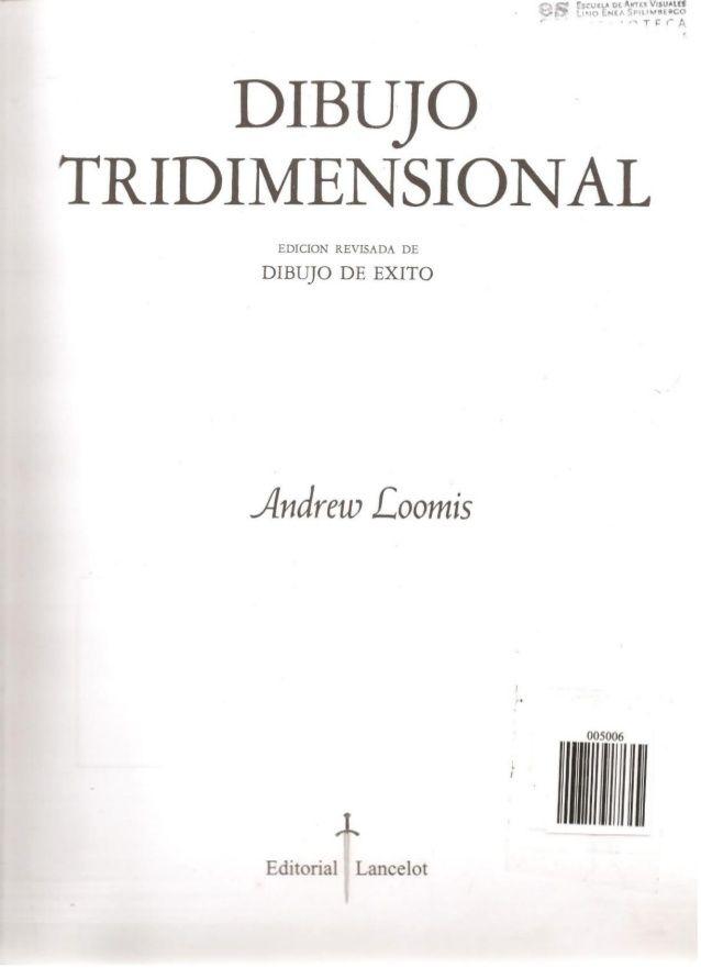 Andrew Loomis Dibujo Tridimensional Andrew Loomis Libros De Dibujo Pdf Libro De Dibujo