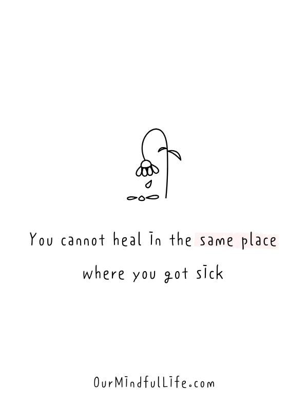 39 Healing Quotes To Leave and Recover From Toxic Relationships