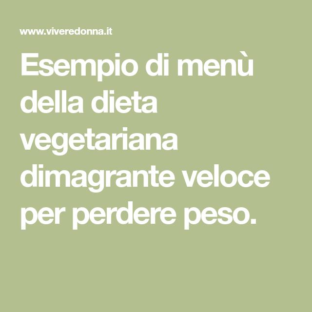 dimagrimento veloce con menu dietetico vegetariano
