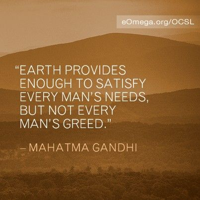 Omega Center For Sustainable Living Omega Gandhi Quotes Wisdom Quotes Wise Quotes