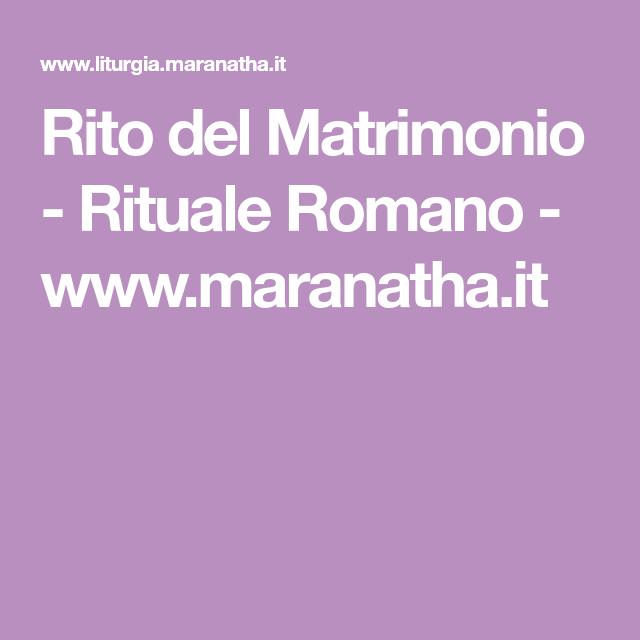 Calendario Liturgico Maranatha.Rito Del Matrimonio Rituale Romano Www Maranatha It
