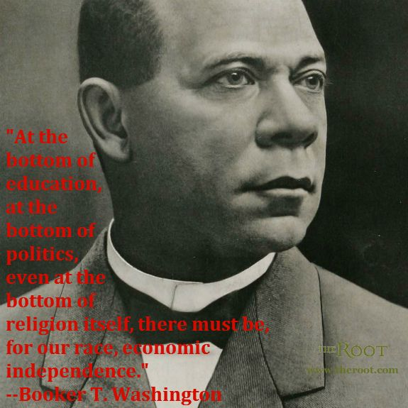 Quote of the Day Booker T. Washington on Economic
