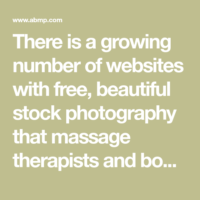 10 Free Stock Photo Websites for Massage Therapists ...