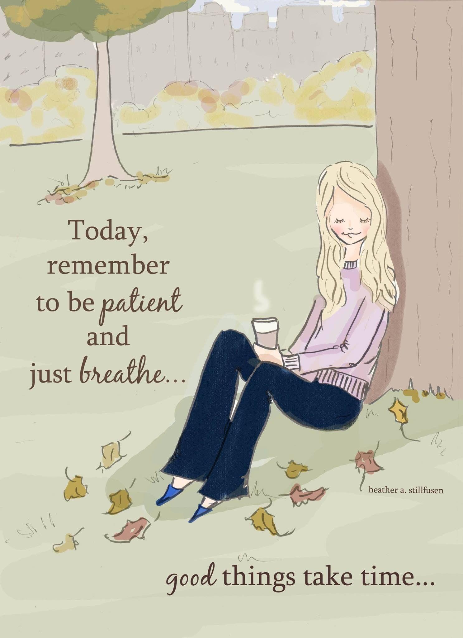 Remember good things take time
