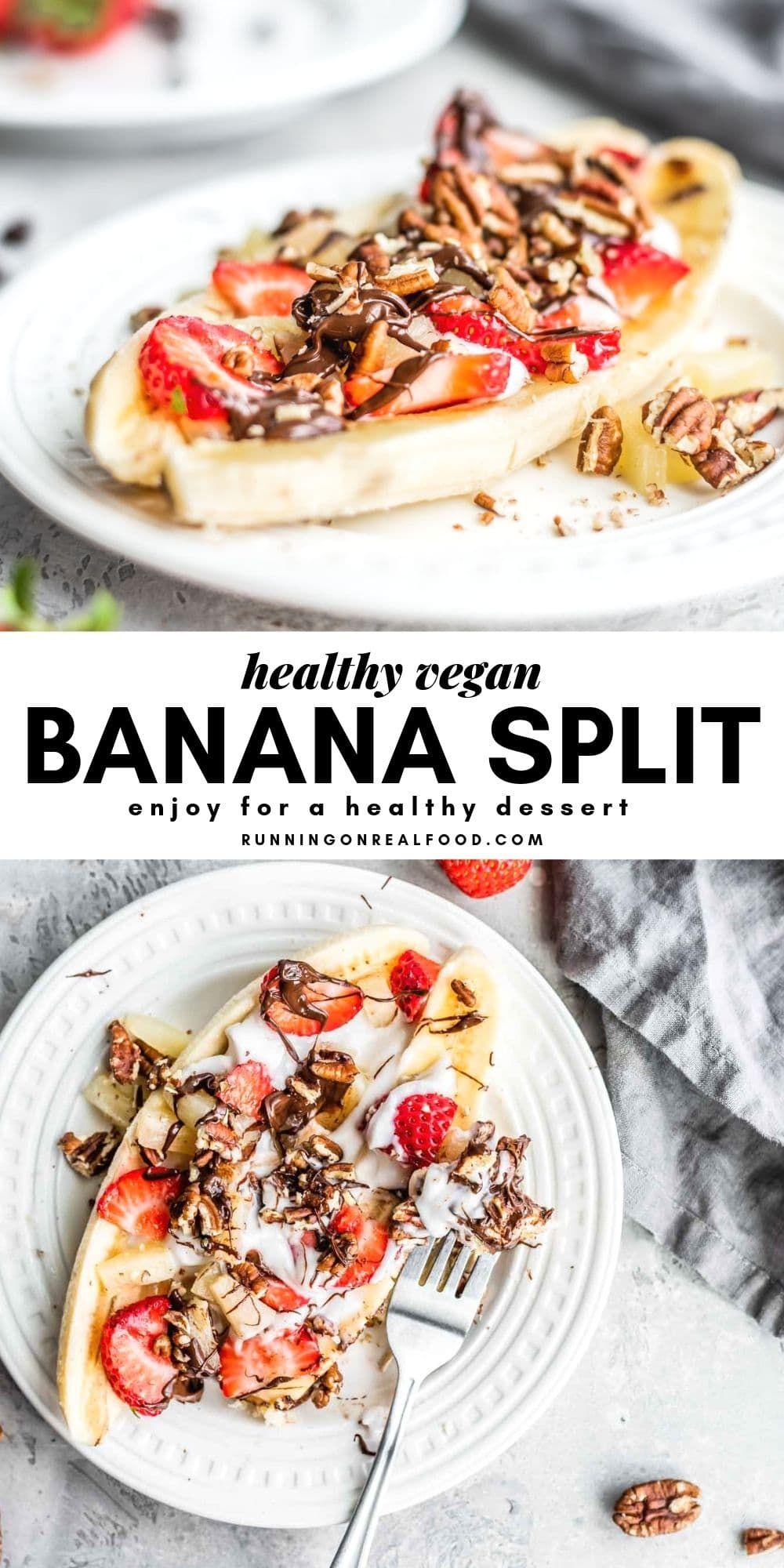 Healthy vegan banana split recipe banana split dessert