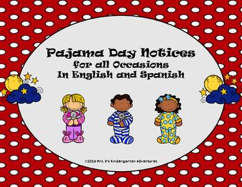 Pajama Day Notices For All Occasions in English & Spanish ...
