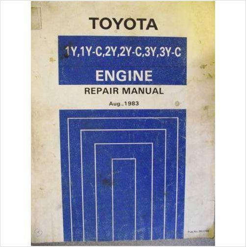 Toyota 1Y 1YC 2Y 2YC 3Y 3YC Engine Repair Manual 83 36235E on eBid