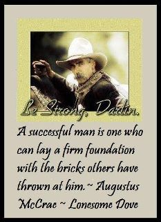 Lonesome Dove Quotes | This Is Where Lincoln S Middle Name Came From Macrae Is How We