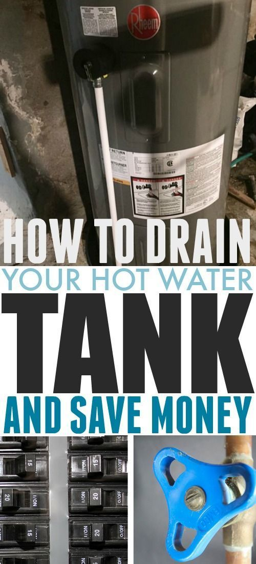 How To Drain Your Hot Water Tank And Save Money The Creek Line House Hotwatertank Homerepairs Homemaintenance Hot Water Tanks Water Tank Saving Money