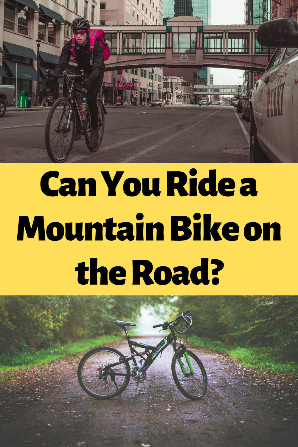 Riding A Mountain Bike On The Road